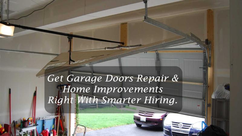 Get Garage Doors Repair & Home Improvements Right With